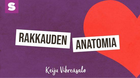 keiju vihreäsalo rakkauden anatomia podcast